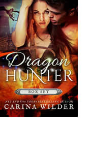 Dragon Hunter Box Set by Carina Wilder