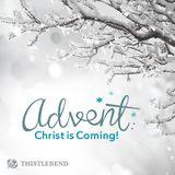 Advento: Cristo Está Vindo!