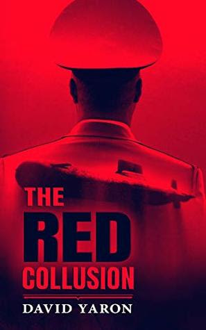 The Red Collusion by David Yaron