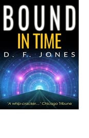 Bound in Time by D. F. Jones