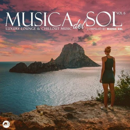 Musica Del Sol Vol.6 (Luxury Lounge & Chillout Music)(2020)