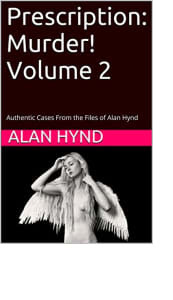 Prescription: Murder! Volume 2 by Alan Hynd