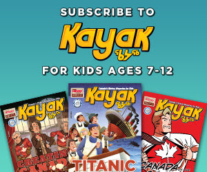 Subscribe to Kayak - for kids ages 7-12