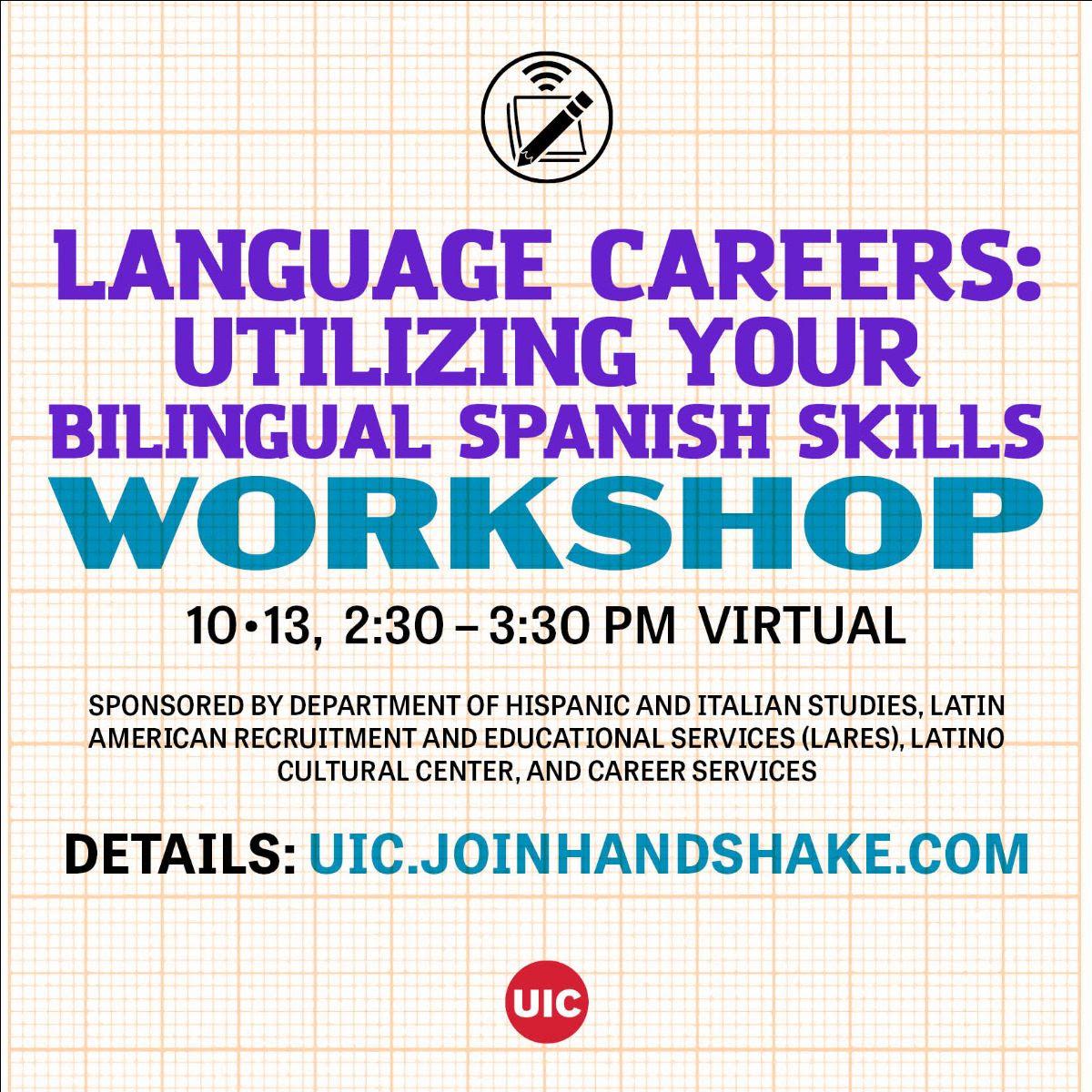 Flyer for Language Careers: Utilizing Your Bilingual Spanish Skills Workshop 10.13.2021