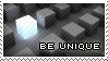 Be_Unique_by_PhysicalMagic.png