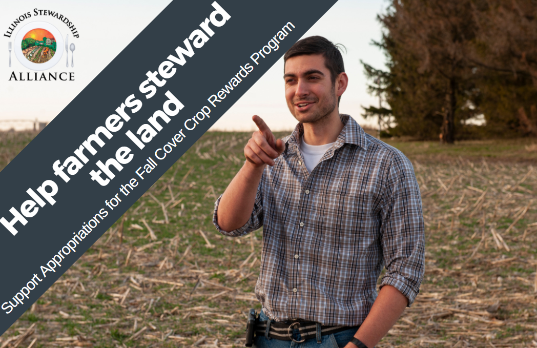 Help Farmers steward the land: Support Appropriations for the Fall Cover Crop Rewards Program - Photo of young farmer Frank Rademacher of Rademacher Farms in Gifford IL