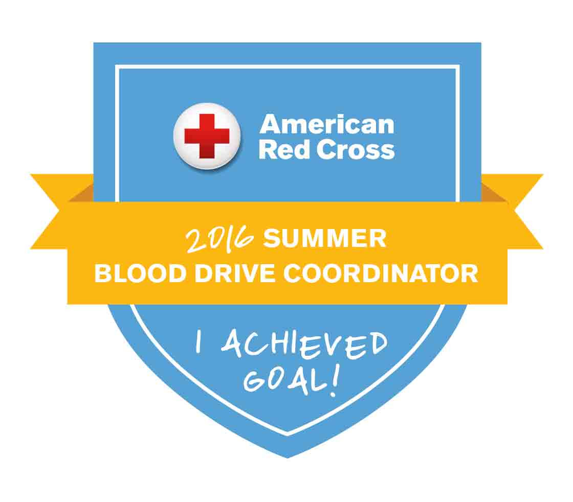 2016 Summer Blood Drive Coordinator - I Achieved Goal!
