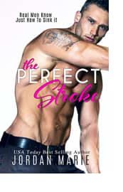The Perfect Stroke by Jordan Marie