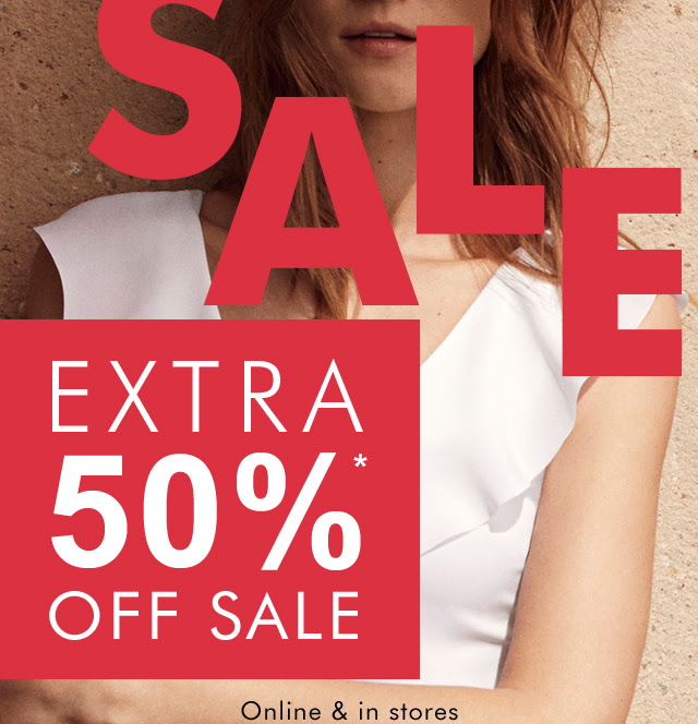 EXTRA 50%* OFF SALE