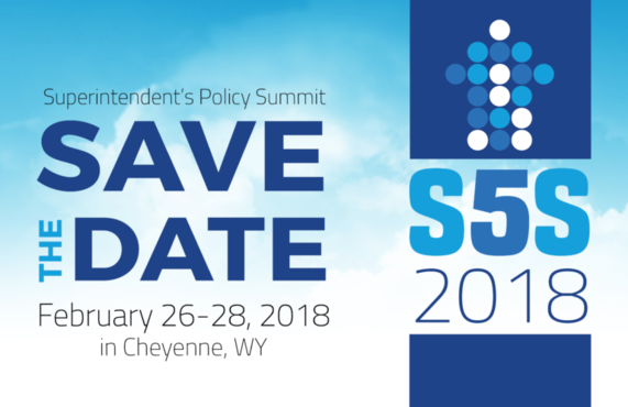 Superintendent's Policy Summit, Save the Date, February 26-28, 2018 in Cheyenne, WY, S5S 2018.