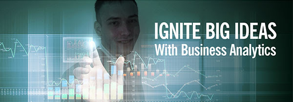 Ignite Big Ideas With Business Analytics