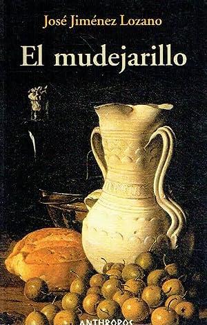 El mudejarillo.: José Jiménez Lozano.