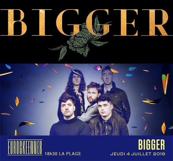 Bigger, révélation brit-rock aux Eurockéennes de Belfort le 4 juillet