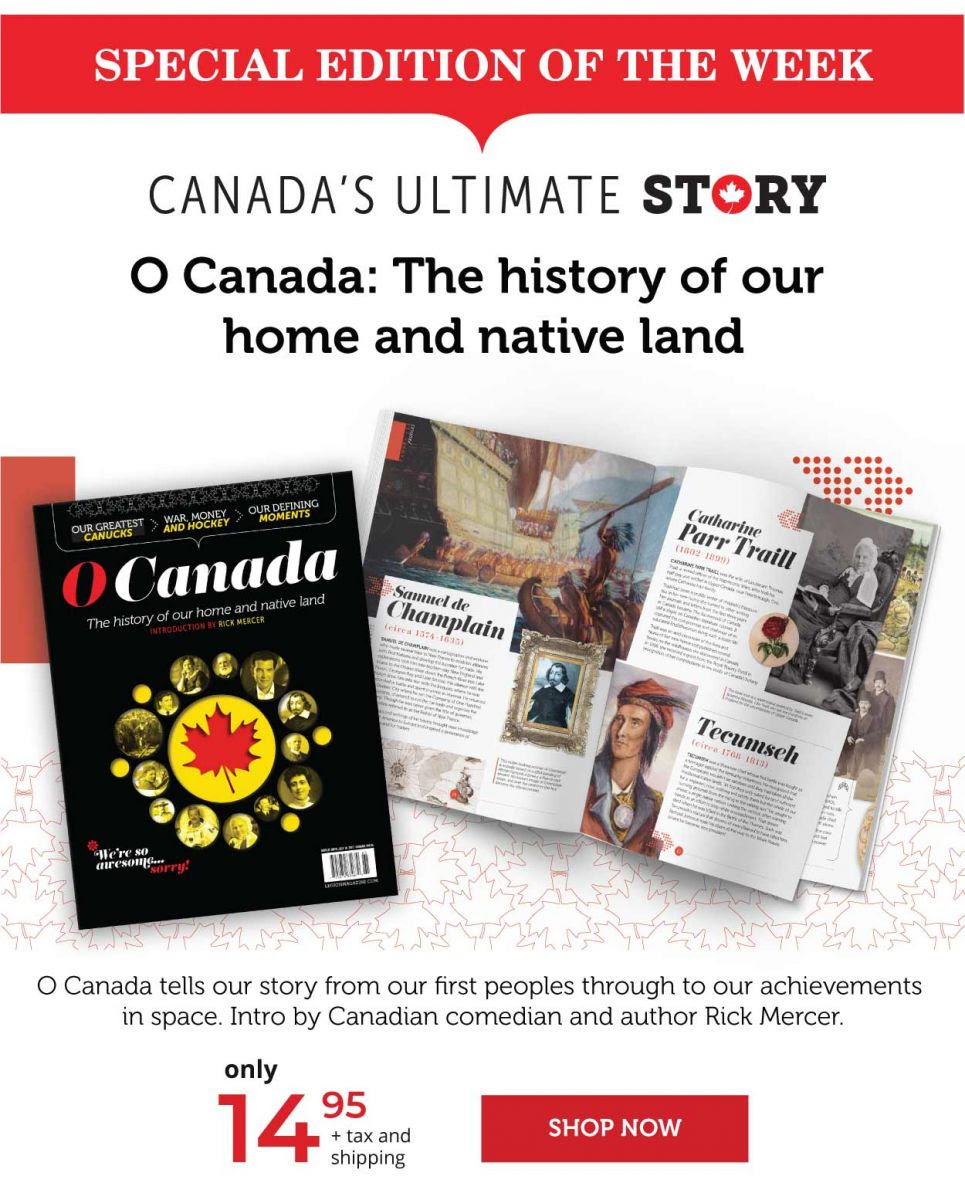O Canada: The history of our home and native land