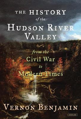 history of the hudson river valley vol 2 by vernon benjamin