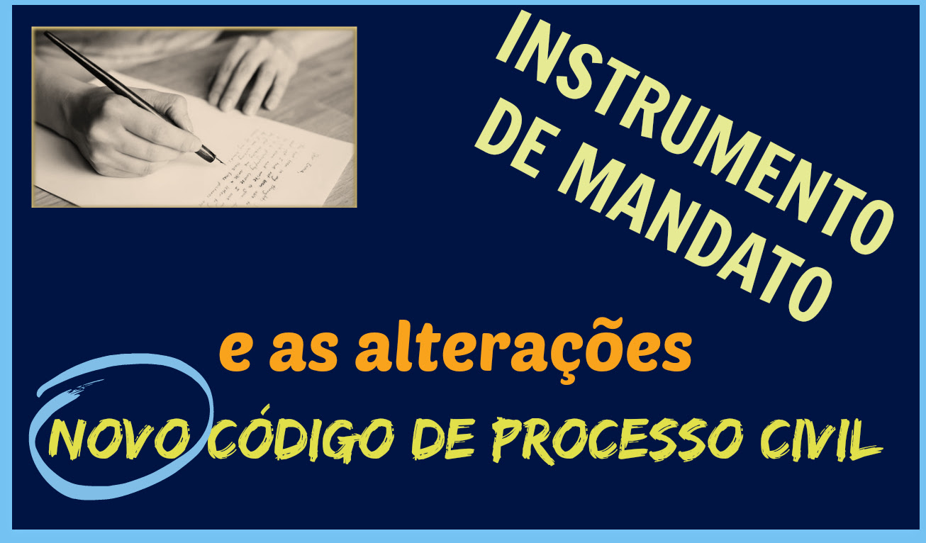 Artigo - Novo CPC e o Instrumento de Mandato