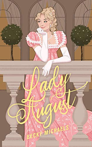 Cover for 'Lady August'