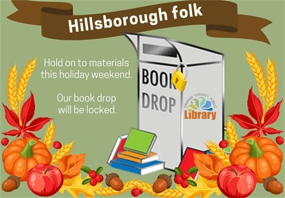 Main Library book drop is closed Thanksgiving weekend.