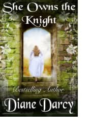 She Owns the Knight by Diane Darcy