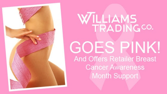 Williams Trading Co. Goes Pink And Offers Retailer Breast Cancer Awareness Month Support