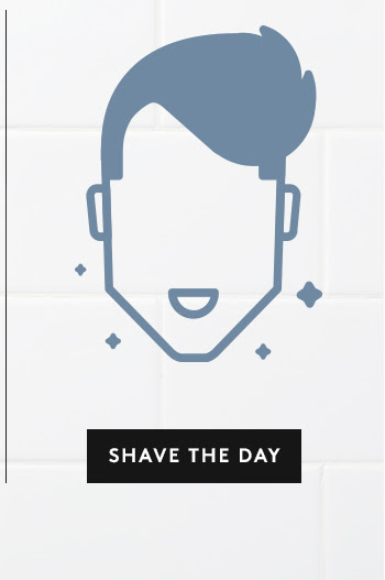 Shave the Day