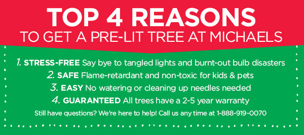 TOP 4 REASONS TO GET A PRE-LIT TREE AT MICHAELS