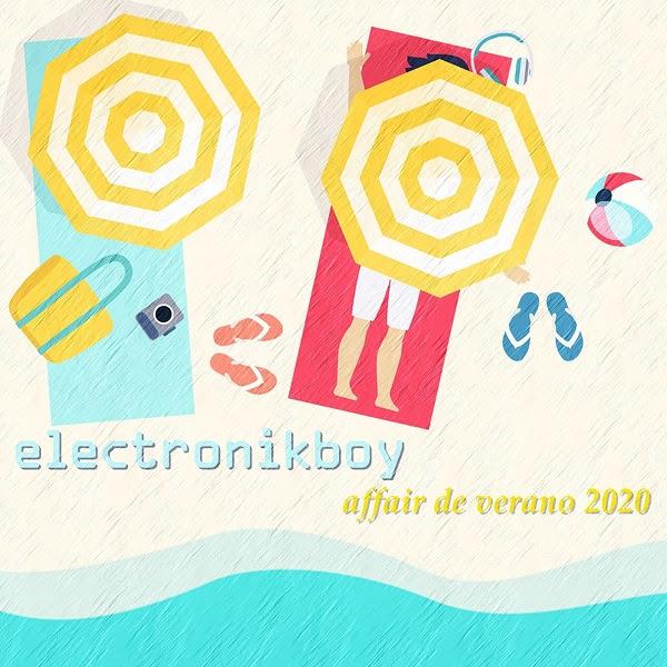 Electronikboy - sencillo Affair de Verano