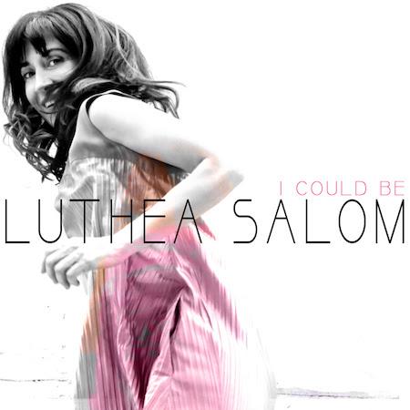 Luthea Salom estena I could be