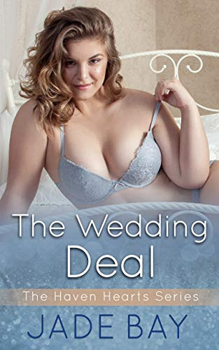 Cover for 'The Wedding Deal (The Haven Hearts Series Book 1)'