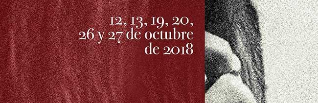 12,13,19,20,26 y 27 de octubre de 2018
