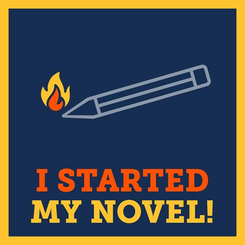 """I Started a Novel"""