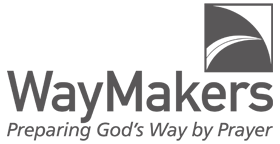 WayMakers - Preparing God's Way by Prayer