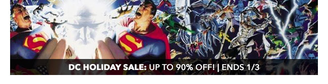 DC Holiday Sale: up to 90% off! | Ends 1/3
