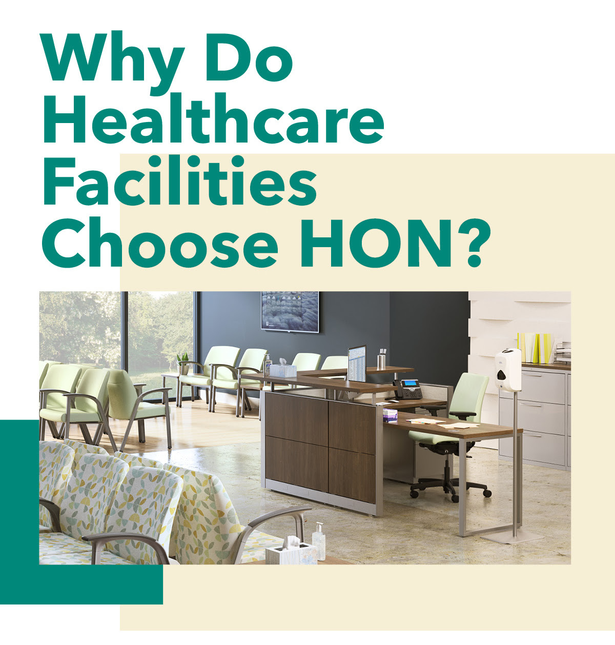 Why do healthcare facilities choose HON?