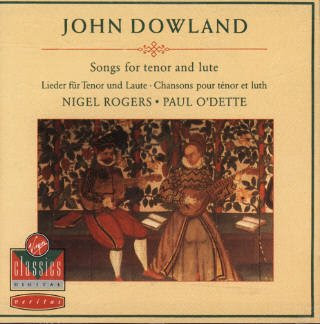 John Dowland: Songs For Tenor And Lute