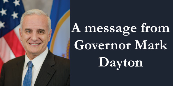 A message from Governor Mark Dayton