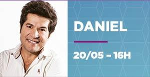 DANIEL - 20/05 - 16h