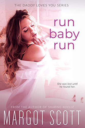 Cover for 'Run Baby Run (Daddy Loves You Book 1)'