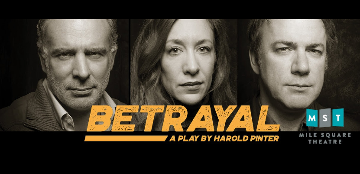 Betrayal a play by Harold Pinter