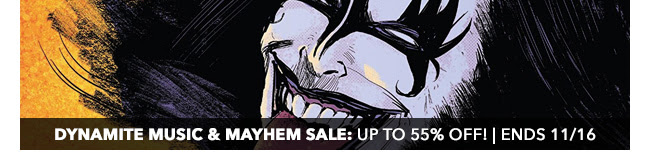 Dynamite Music & Mayhem Sale: up to 55% off! | Ends 11/16