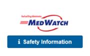 MedWatch Safety Info