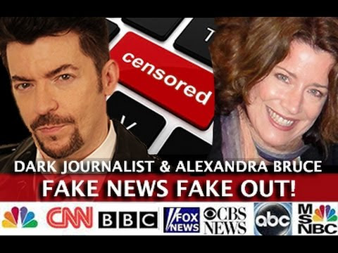 FAKE NEWS FAKE OUT - MEDIA ATTACKS! DARK JOURNALIST & ALEXANDRA BRUCE  Hqdefault