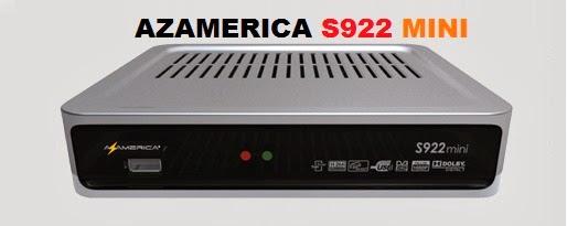 azamerica s922 mini hd atualiza%C3%A7%C3%A3o 2014 - AZAMERICA S922 MINI NOVA ATUALIZAÇÃO MODIFICADA V026 - 24/08/2017