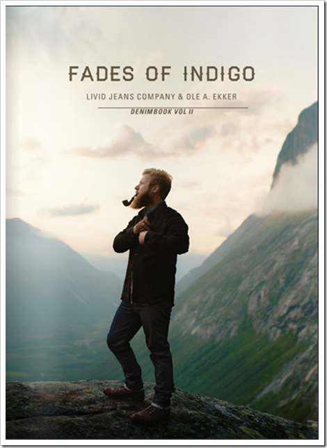 "Denimsandjeand.com ""Denim Book : Fades of Indigo - Denimbook Vol. II"""