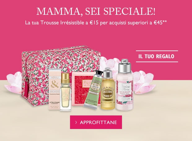 La tua Trousse Irrésistible a €15 per acquisti superiori a €45**