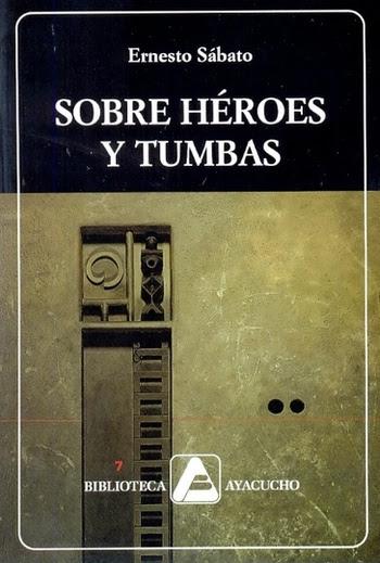 Ediciones Colihue | Sobre héroes y tumbas | Ernesto Sabato | 980-276-380-2