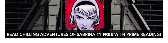 Read Chilling Adventures of Sabrina #1 free with PRIME READING!