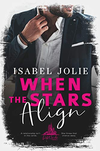Cover for 'When The Stars Align (West Side Book 1)'