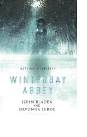 Winterbay Abbey by John Bladek and Davonna Juroe