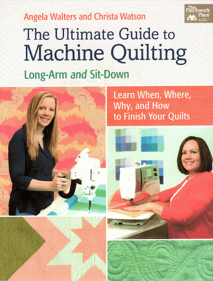 The Ultimate Guide to Machine Quilting: Long-Arm and Sit-Down